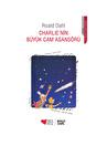 Can Çocuk - Charlienin Büyük Cam Asansörü - Roald Dahl
